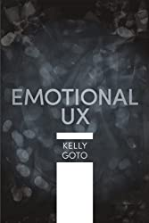 Emotional UX (Voices That Matter)