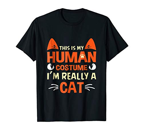 Funny This Is My Human Costume I'm Really a Cat Halloween]()