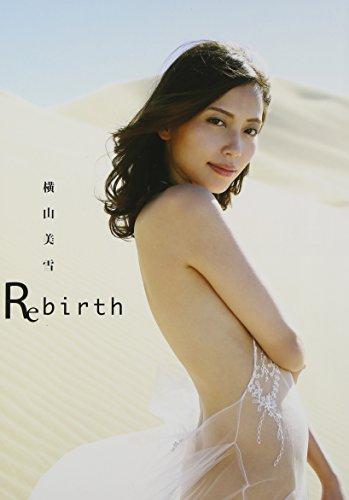 横山美雪写真集『Rebirth』