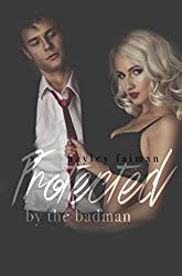 Protected by the Badman (Russian Bratva Book 6)