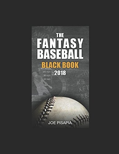 The Fantasy Baseball Black Book 2018 (Fantasy Black Book) cover