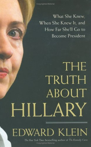 The Truth About Hillary by Edward Klein