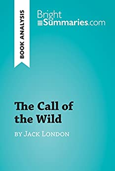 an analysis of the story the call of the wild The call of the wild has an unnamed narrator, who tells the story entirely from the perspective of buck—a st bernard/scotch shepherd dog how effective is jack london's ability to sustain the story from a dog's point of view.