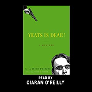 Yeats Is Dead! Audiobook