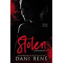 Stolen: The Prequel (The Taken Series Book 1)