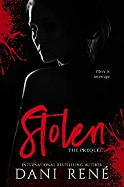 Stolen: The Prequel (The Taken Series Book 1)