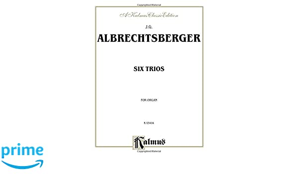 Selected Organ Compositions (Kalmus Edition)
