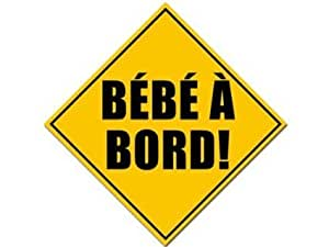 Amazon.com: Bebe A Bord (French Baby on Board) Safety Sticker