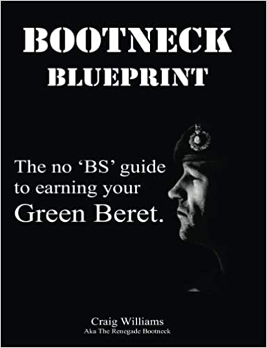 7986a02865956 Bootneck Blueprint  Maximise your chance of earning a green beret (Royal  Marines Training.com) (Volume 1) 1st Edition