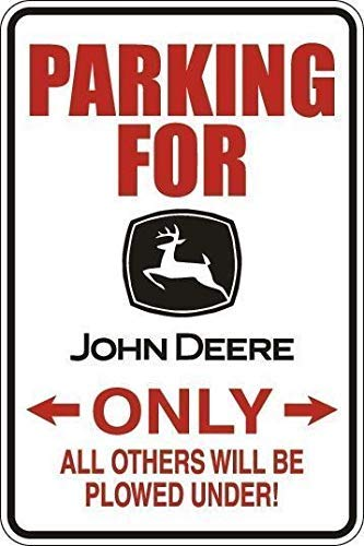 John Deere Parking Sign - New Metal Aluminum Sign Parking for John Deere Only Decor Novelty Art Sign for Indoor Outdoor Wall Decoration Tin Sign 8x12 Inch