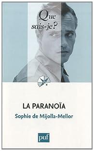 La paranoïa par Sophie de Mijolla-Mellor
