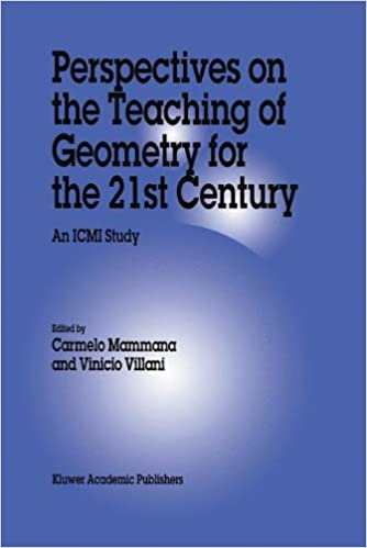 Perspectives on the Teaching of Geometry for the 21st Century: An ICMI Study (New ICMI Study Series)