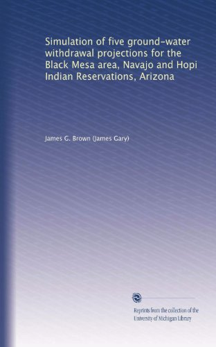 Simulation of five ground-water withdrawal projections for the Black Mesa area, Navajo and Hopi Indian Reservations, Arizona