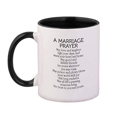 Style In Print Black A Marriage Prayer May Love and Laughter and Home May Good and Faithful Friends Be Yours Wherever You May Roam Ceramic Cup Colored Mug - Black
