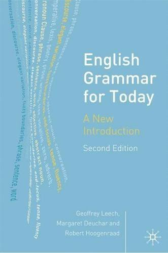 English Grammar for Today: A New Introduction, Second Edition by Geoffrey Leech (2005-12-16)