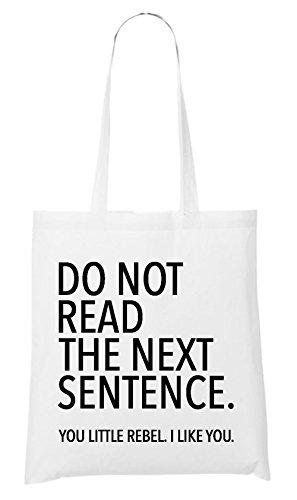 Do Not Read The Next Sentence Bag White
