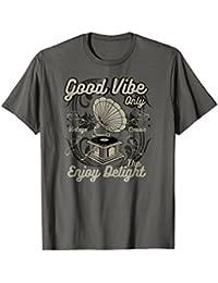 Good Vibe Antique Gramophone Record Player T-shirt