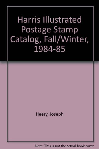 Harris Illustrated Postage Stamp Catalog, Fall/Winter, 1984-85
