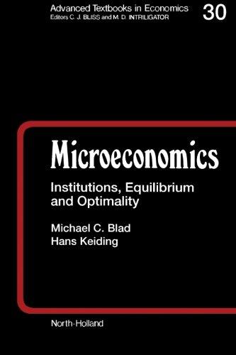 Microeconomics: Institutions, Equilibrium and Optimality (Volume 30) pdf epub