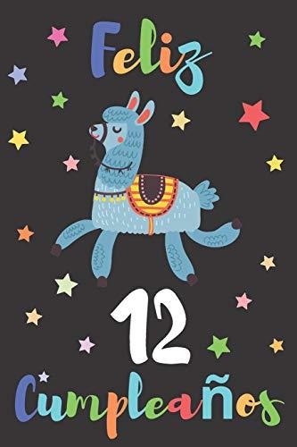 Feliz 12 Cumpleaños: Regalo para Niños o Niñas de 12 Años | Con Espacio para Apuntar y Dibujar | Diario o Agenda por Diario para Niñas