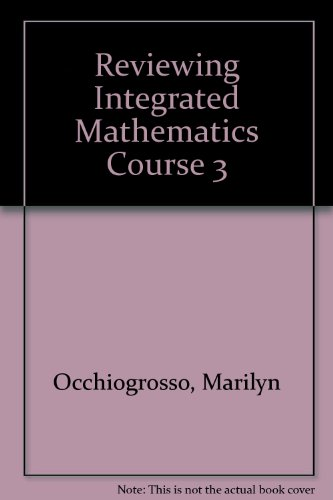 Reviewing Integrated Mathematics Course 3