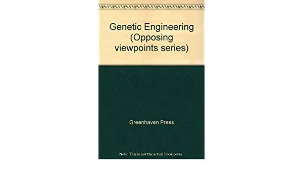 genetic engineering opposing viewpoints james d torr  genetic engineering opposing viewpoints james d torr 9780737705126 com books