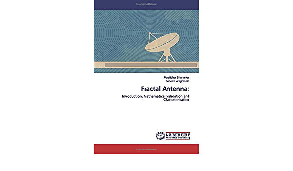 Fractal Antenna: Introduction, Mathematical Validation and ...