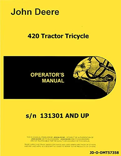 Operators Manual John Deere 420 Tricycle Tractor 131301 & UP omt57358
