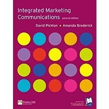 Integrated Marketing Communications by Pickton, David, Broderick, Amanda 2nd edition (2005) Paperback
