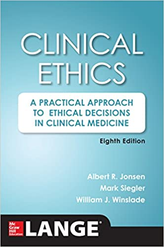 Clinical ethics 8th edition a practical approach to ethical clinical ethics 8th edition a practical approach to ethical decisions in clinical medicine 8e 8th edition kindle edition fandeluxe Gallery