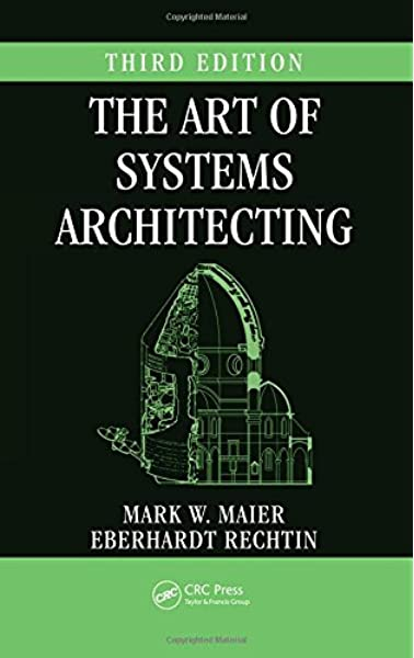 Amazon Com The Art Of Systems Architecting Systems Engineering 9781420079135 Maier Mark W Books