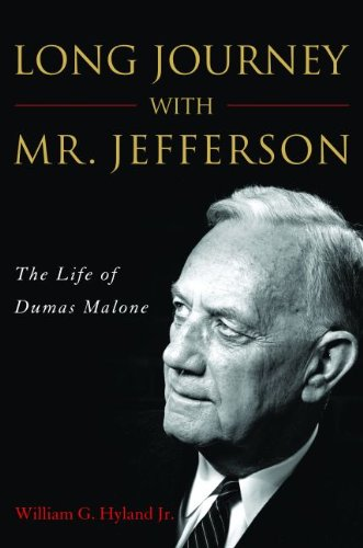 Download Long Journey with Mr. Jefferson: The Life of Dumas Malone ebook