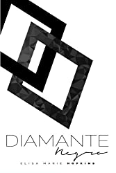 Diamante Negro (Un Diamante en Bruto) (Volume 2) (Spanish Edition)