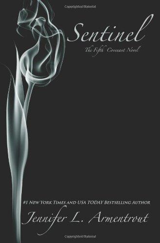 """""""Sentinel - The Fifth Covenant Novel"""" av Jennifer Armentrout"""