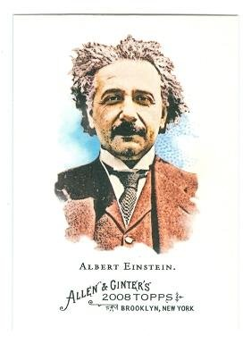 Signed 2008 Topps Card (Albert Einstein trading card (Genious Physicist) 2008 Topps Allen and Ginters #19)