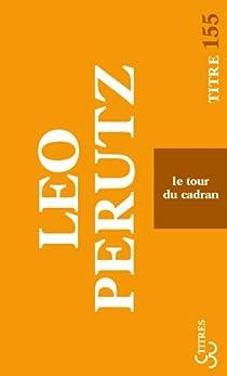 Le tour du cadran par Perutz