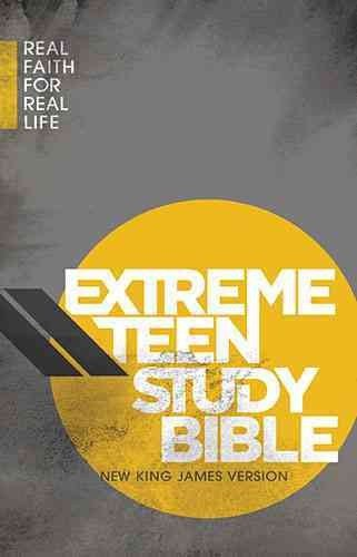 Extreme Teen Study Bible, NKJV: Real Faith for Real Life