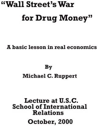 Wall Street's War for Drug Money: A basic lesson in real economics