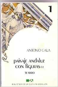 Paisaje andaluz con figuras (Teatro) (Spanish Edition
