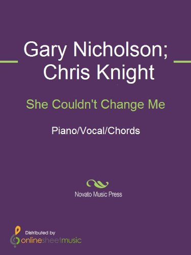 She Couldnt Change Me Kindle Edition By Chris Knight Gary