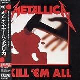 Kill 'em All by Metallica (2003-11-06)