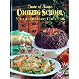 Taste of Home Cooking School 50th Anniversary Cookbook