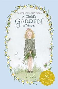 A Child 39 S Garden Of Verses Ebook Robert Louis Stevenson Eve Garnett Kindle Store