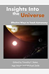 Insights Into the Universe: Effective Ways to Teach Astronomy Paperback
