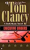 Executive Orders, Tom Clancy, 0613033361