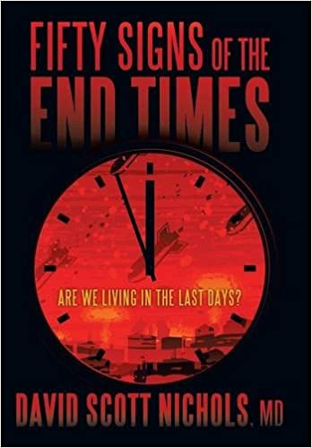 Book Fifty Signs of the End Times: Are We Living in the Last Days?