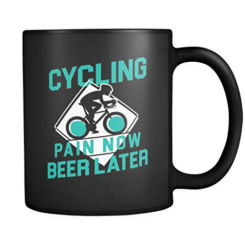 Cycling Pain Now Beer Later Coffee Mug 11oz in Black - Funny Cycling Cyclist Gift