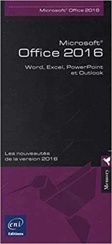 Livres gratuits en ligne Microsoft® Office 2016 - Word, Excel, PowerPoint et Outlook pdf, epub ebook