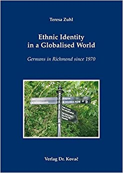 Book Ethnic Identity in a Globalised World. Germans in Richmond since 1970