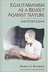 Egalitarianism as a Revolt against Nature Kindle Edition
